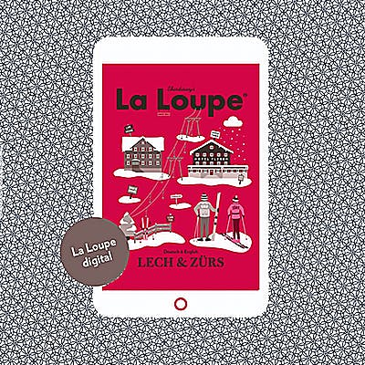 Titelbild für La Loupe Lech Zürs digital lesen